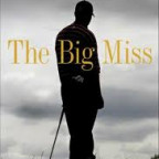 The Big Miss